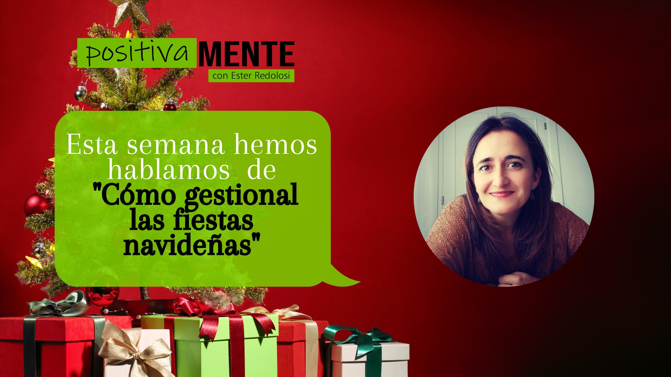 «Cómo gestionar las fiestas navideñas» con Ester Redolosi