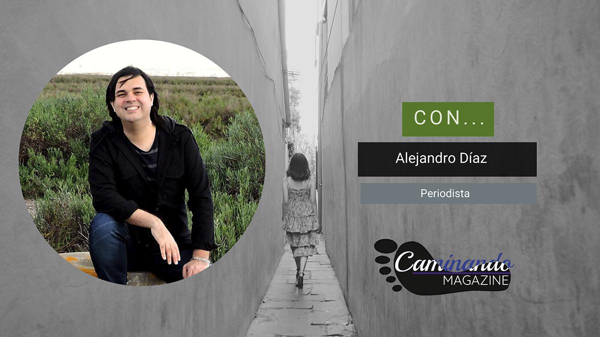 Alejandro Díaz, en el Magazine Caminando (18 de marzo 2021)