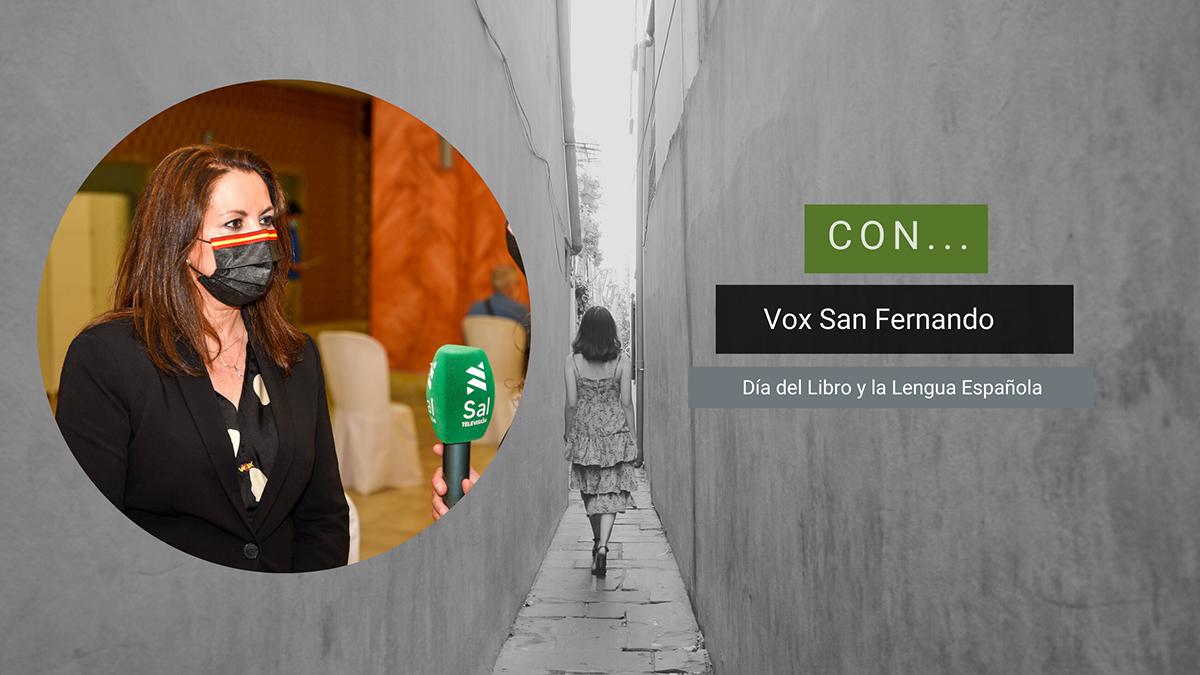 Vox San Fernando celebra el Día del Libro, Magazine Caminando