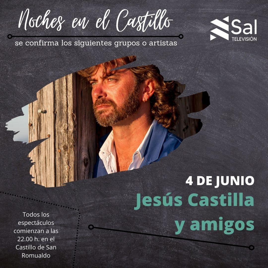 Jesús Castilla, primer artista del verano en las Noches del Castillo