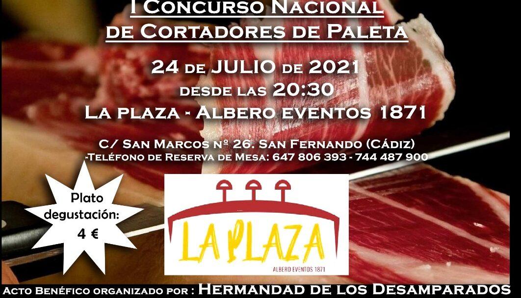 I Concurso Nacional Benéfico de Cortadores de Paleta, organizado por la Hermandad de los Desamparados